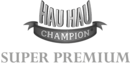 Hau Hau Champion Super Premium